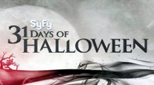 "Syfy Channel's Annual ""31 Days of Halloween"" Scare-a-Thon begins October 1st 2013"