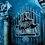 "ABC Family scares up some fun during it's 16th Annual ""13 NIGHTS OF HALLOWEEN"" holiday programming event, airing October 19th-31st"