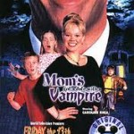 Mom's Got a Date with a Vampire (2000)