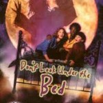 Don't Look Under the Bed (1999)