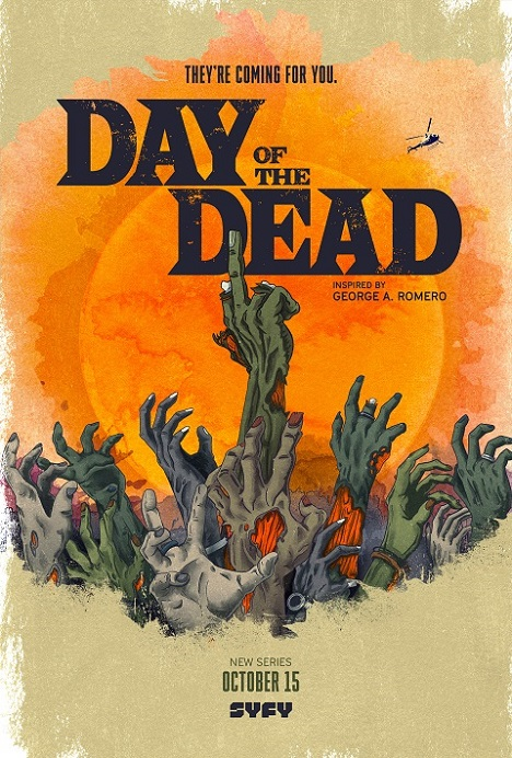 """Syfy's """"Day of the Dead"""" Premieres October 15th 2021"""